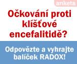 O�kov�n� proti kl횝ov� encefalitid�? Odpov�zte a vyhrajte bal��ek RADOX!