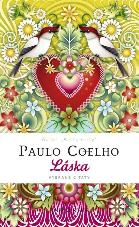 Coelho Láska citáty