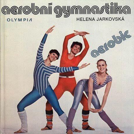 Helena Jarkovská: Aerobní gymnastika