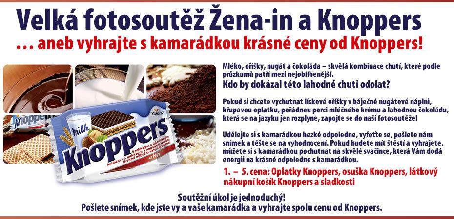 Velká fotosoutěž Žena-in a Knoppers… aneb vyhrajte s kamarádkou krásné ceny od Knoppers!