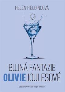 Helen Fieldingová: Bujná fantazie Olivie Joulesové