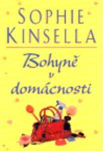 Sophie Kinsella : Bohyně v domácnosti