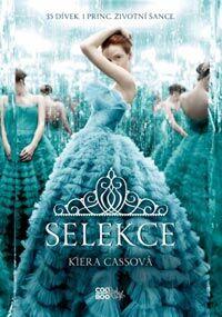 Kiera Cassová - Selekce