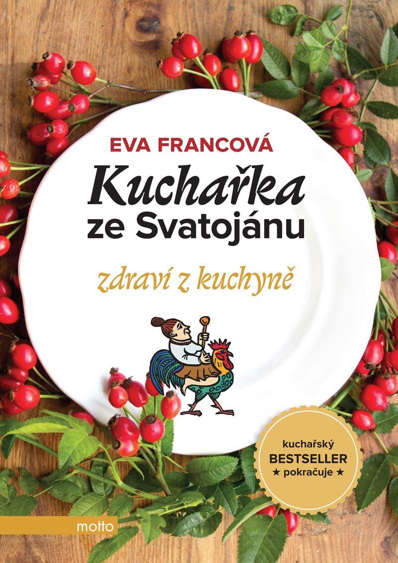 Kuchařka ze Svatojánu: Zdraví z kuchyně