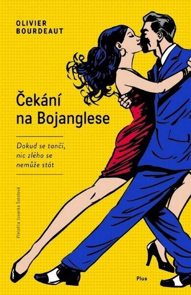 Výsledek obrázku pro Čekání na Bojanglese